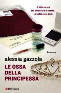 Le ossa della principessa - Alessia Gazzola