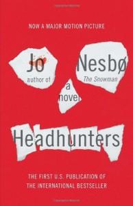 Headhunters - Jo Nesbo, Jo Nesbo, Don Bartlett