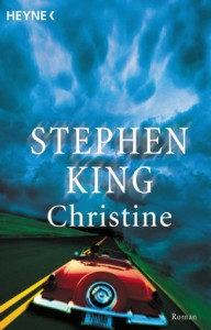 Christine - Stephen King, Bodo Baumann
