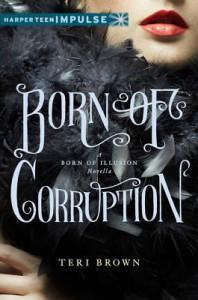 Born of Corruption - Teri Brown