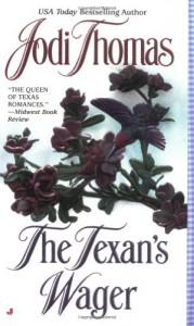 The Texan's Wager - Jodi Thomas
