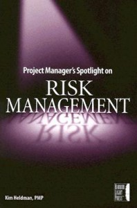 Project Manager's Spotlight on Risk Management - Kim Heldman