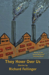 They Hover Over Us - Richard Fellinger