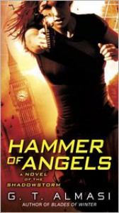 Hammer of Angels - G.T. Almasi