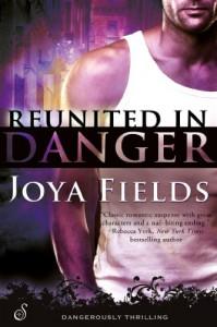 Reunited in Danger - Joya Fields