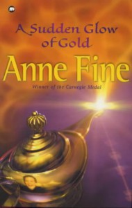 A Sudden Glow Of Gold - Anne Fine