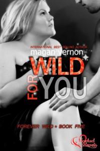 Wild For You - Magan Vernon