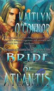 Atalantium I: Bride of Atlantis - Kaitlyn O'Connor