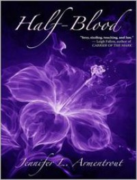 Half-Blood: A Covenant Novel - Justine Eyre, Jennifer L. Armentrout
