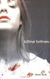 Killing Britney - Sean Olin
