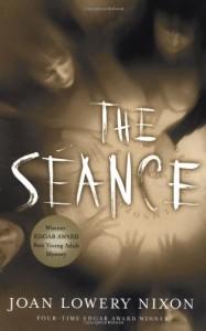 The Seance - Joan Lowery Nixon