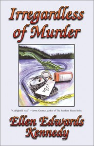 Irregardless of Murder: A Miss Prentice Cozy Mystery - Ellen Edwards Kennedy