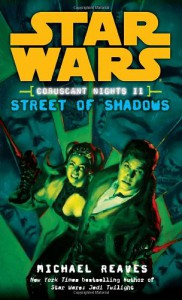 Street of Shadows - Michael Reaves