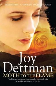 Moth To The Flame - Joy Dettman