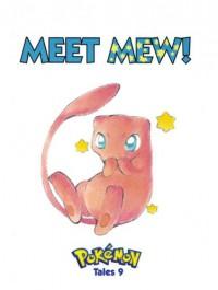 Pokemon Tales: Meet Mew!: Meet Mew! - Akihito Toda, Kagemaru Himeno