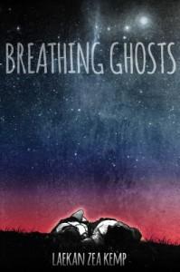Breathing Ghosts - Laekan Zea Kemp