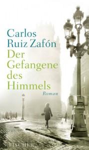 Der Gefangene des Himmels: Roman (Literatur (international)) - Carlos Ruiz Zafón