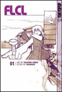 Flcl (vol. 1): v. 1 - Gainax Akahori