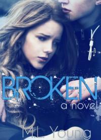 Broken - M.L. Young