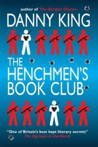 The Henchmen's Book Club - Danny King