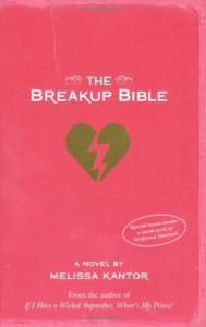 Breakup Bible, The - Melissa Kantor