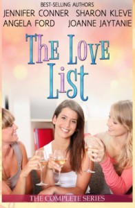 The Love List Collection: Love Uncorked, Love Found Me, Blind Tasting, Building up to Love - Jennifer Conner, Sharon Kleve, Angela Ford, Joanne Jaytanie