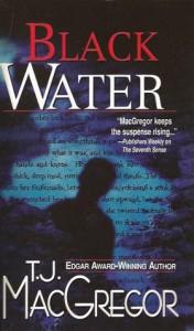 Black Water - T.J. MacGregor