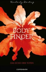Bodyfinder: Das Echo der Toten - Kimberly Derting