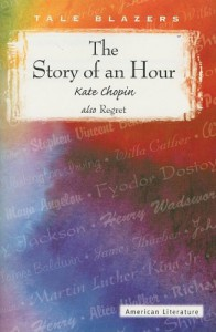 The Story of an Hour (Tale Blazers) - Kate Chopin