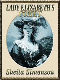 Lady Elizabeth's Comet - Sheila Simonson
