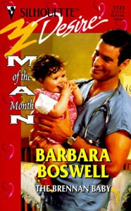 Brennan Baby  (Man Of The Month) (Harlequin Desire) - Barbara Boswell