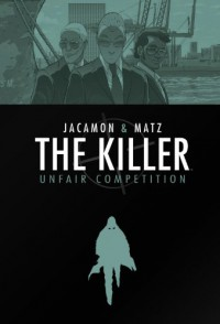 The Killer Volume 4: Unfair Competition - Matz