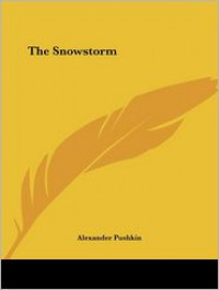 The Snowstorm - Alexander Pushkin