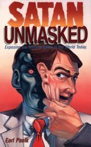 Satan Unmasked - Earl Paulk