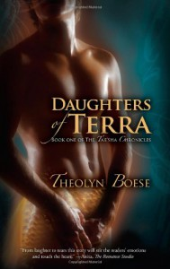 Daughters of Terra (The Ta'e'sha Chronicles) - Theolyn Boese