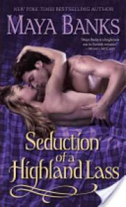 Seduction of a Highland Lass (McCabe Trilogy,  #2) - Maya Banks