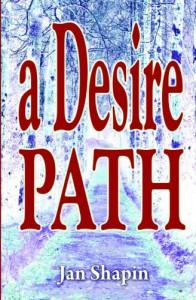 A Desire Path - Jan Shapin