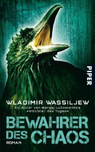 Bewahrer Des Chaos - Wladimir Wassiljew, Christiane Pöhlmann