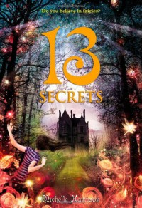13 Secrets - Michelle Harrison