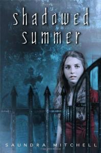 Shadowed Summer - Saundra Mitchell