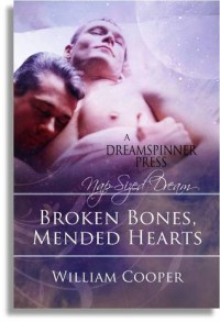 Broken Bones, Mended Hearts - William  Cooper