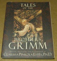 Tales of the Brothers Grimm (Illustrated) - Brothers Grimm