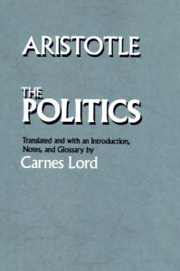 The Politics - Aristotle, Carnes Lord