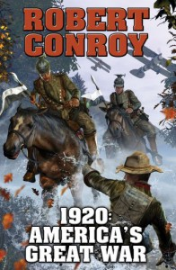1920: America's Great War - Robert Conroy