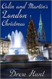 Colin and Martin's London Christmas - Drew Hunt