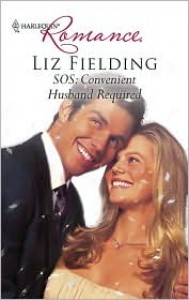 SOS: Convenient Husband Required (Harlequin Romance #4180) - Liz Fielding