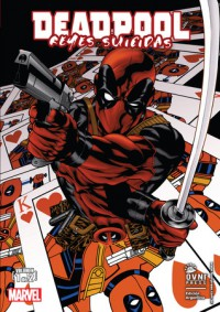 Deadpool: Reyes Suicidas, Vol. 1 - Mike Benson