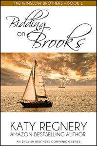Bidding on Brooks: The Winslow Brothers (The English Brothers Book 7) - Katy Regnery