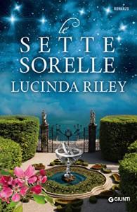 Le Sette Sorelle - Lucinda Riley