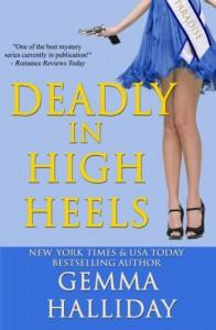 Deadly in High Heels  (High Heels Mysteries) (Volume 9) - Gemma Halliday